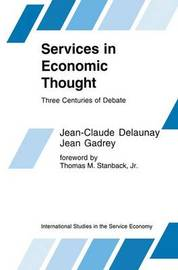 Services in Economic Thought by Jean-Claude Delaunay