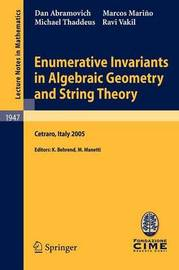 Enumerative Invariants in Algebraic Geometry and String Theory by Dan Abramovich