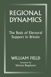 Regional Dynamics by William Field