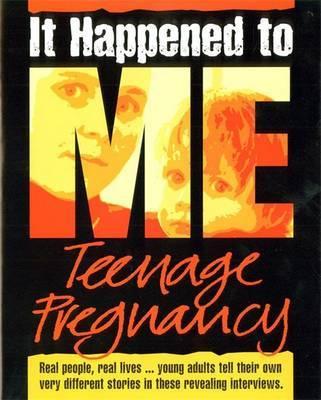 Teenage Pregnancy by Angela Neustatter