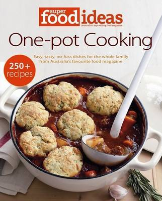 Super Food Ideas: One-Pot Cooking image