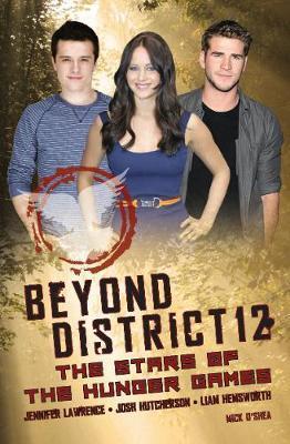 Beyond District 12 by Mick O'Shea