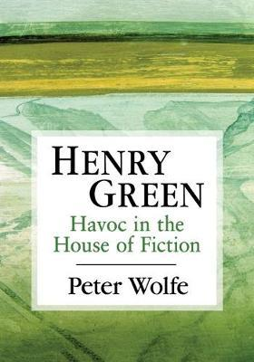 Henry Green by Peter Wolfe image