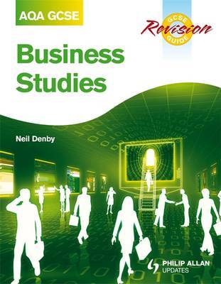 AQA GCSE Business Studies Revision Guide by Neil Denby image