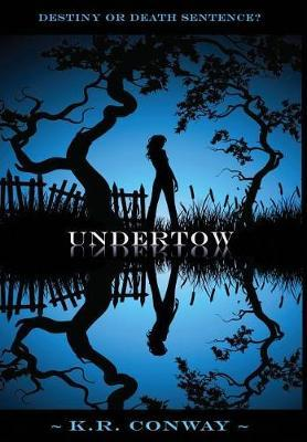 Undertow by K R Conway