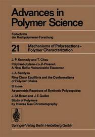 Mechanisms of Polyreactions - Polymer Characterization by Ann-Christine Albertsson