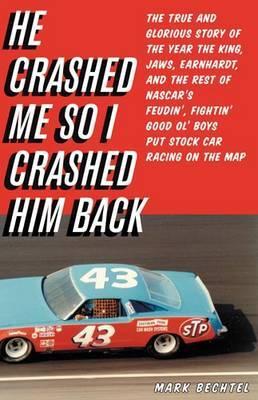 He Crashed Me So I Crashed Him Back by Mark Bechtel image