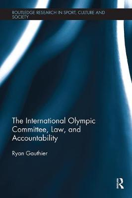 The International Olympic Committee, Law, and Accountability by Ryan Gauthier image