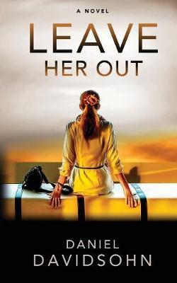 Leave Her Out by Daniel Davidsohn image