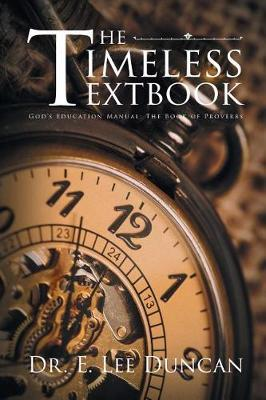The Timeless Textbook by Dr E Lee Duncan