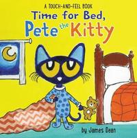 Time for Bed, Pete the Kitty by James Dean