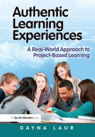 Authentic Learning Experiences by Dayna Laur image
