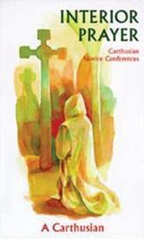 Interior Prayer by A Carthusian image