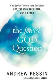 The Jewish God Question by Andrew Pessin image