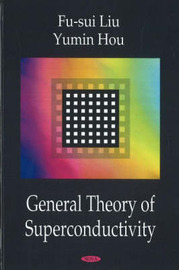 General Theory of Superconductivity by Fu-sui Liu image