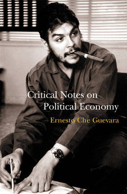 Critical Notes On Political Economy by Che Guevara image