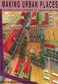 Making Urban Places: Principles and Guidelines for Layout Planning by Roger Behrens image