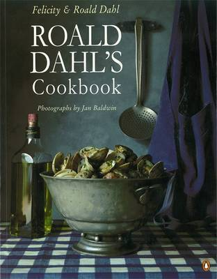Roald Dahl's Cookbook by Felicity Dahl