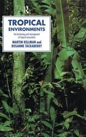 Tropical Environments by Martin C. Kellman image
