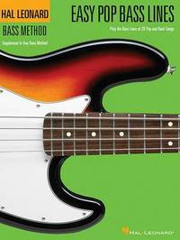 Easy Pop Bass Lines by Hal Leonard Publishing Corporation