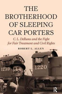 Brotherhood of Sleeping Car Porters by Robert Allen image
