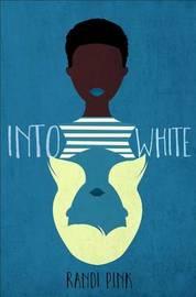 Into White by Randi Pink