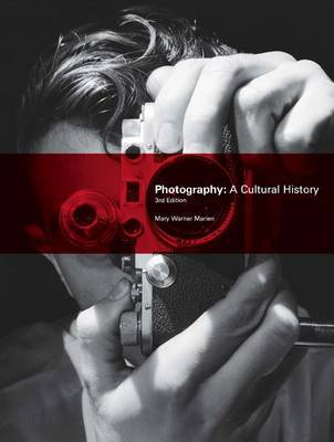 Photography: A Cultural History by Mary Warner Marien image