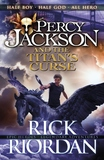 Percy Jackson and the Titan's Curse: Bk. 3 by Rick Riordan
