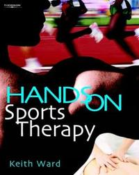 Hands on Sports Therapy by Keith Ward