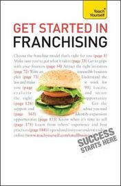 Get Started in Franchising by Kurt Illetschko image