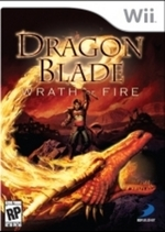 Dragon Blade: Wrath of Fire for Nintendo Wii