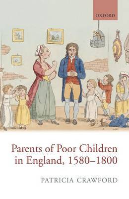 Parents of Poor Children in England 1580-1800 by Patricia Crawford image