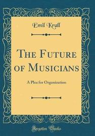 The Future of Musicians by Emil Krall image