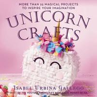 Unicorn Crafts by Isabel ,Urbrina Gallego