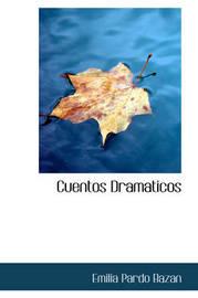Cuentos Dramaticos by Emilia Pardo Bazan image