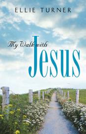 My Walk with Jesus by Ellie Turner image
