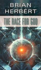 The Race for God by Brian Herbert image