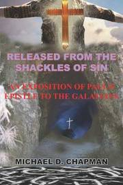 Released from the Shackles of Sin by Michael , D. Chapman image