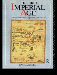 The First Imperial Age by Geoffrey V Scammell