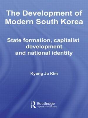 The Development of Modern South Korea by Kyong Ju Kim image