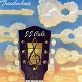 Troubadour (LP) by J.J Cale