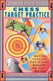 Chess Target Practice by Bruce Pandolfini image