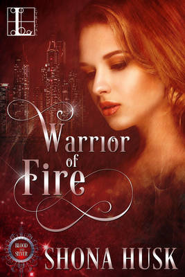 Warrior of Fire by Shona Husk