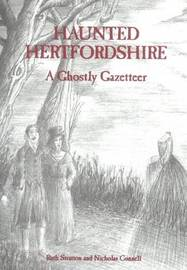 Haunted Hertfordshire by Ruth Stratton image