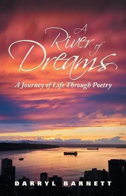 A River of Dreams by Darryl Barnett