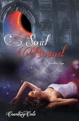 Soul Bound by Courtney Cole