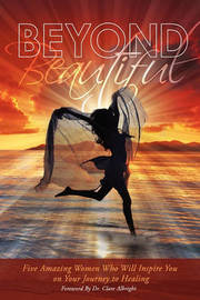 Beyond Beautiful by Lisa A Hardwick