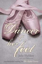 Dancer Off Her Feet by Lucy Elphinstone