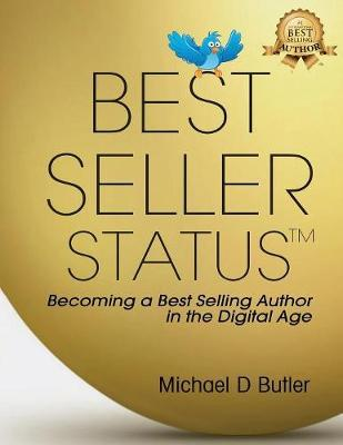 Best Seller Status by Michael D. Butler