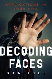 Decoding Faces by Dan Hill